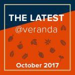 The Latest @Veranda – October 2017